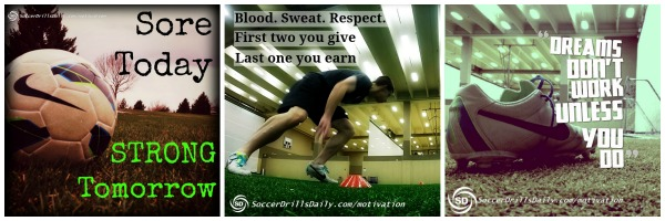 Collage of Soccer Motivational Images on SoccerDrillsDaily .com