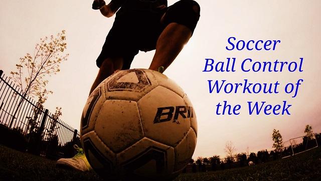 Soccer Ball Control Workout