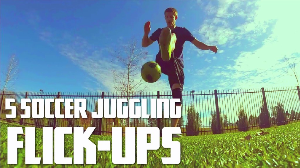 5 Soccer Flick-Ups to Use in Your Juggling