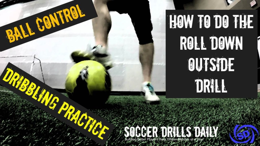 Build Your Ball Control With the Roll Down Outside Soccer Drill – Tutorial Tuesday #2